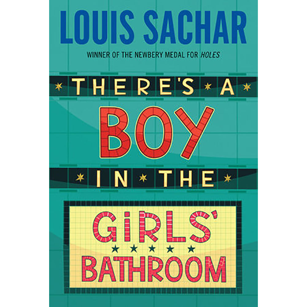 There s a boy in the girls bathroom booksandbooks - There is a boy in the girls bathroom ...